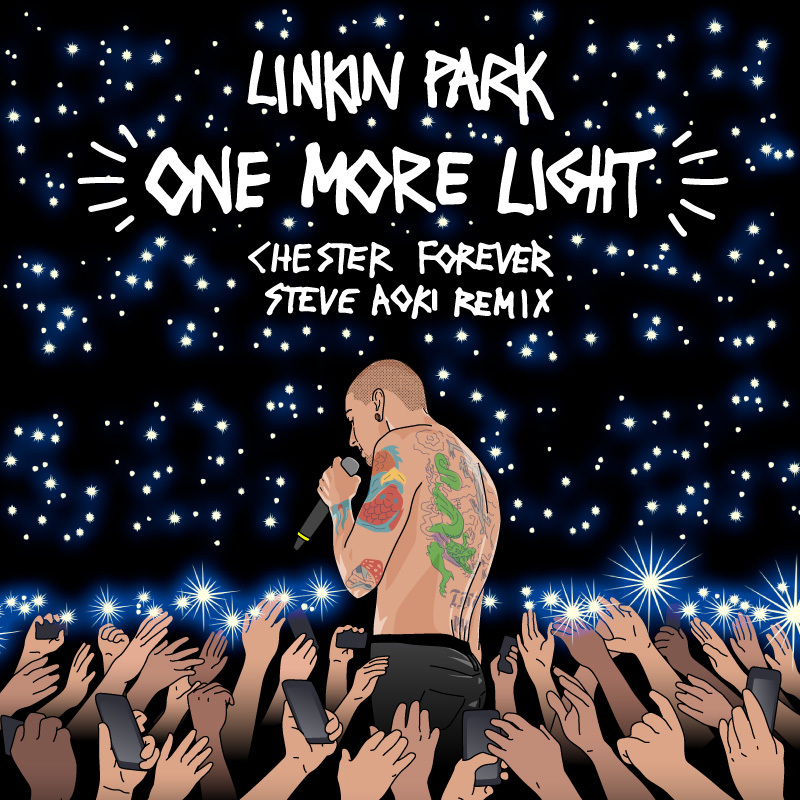 STEVE AOKIによるリミックス音源「ONE MORE LIGHT (CHESTER FOREVER REMIX) 」公開