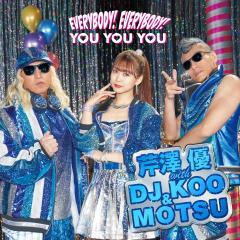 EVERYBODY! EVERYBODY! / YOU YOU YOU【CD+DVD】