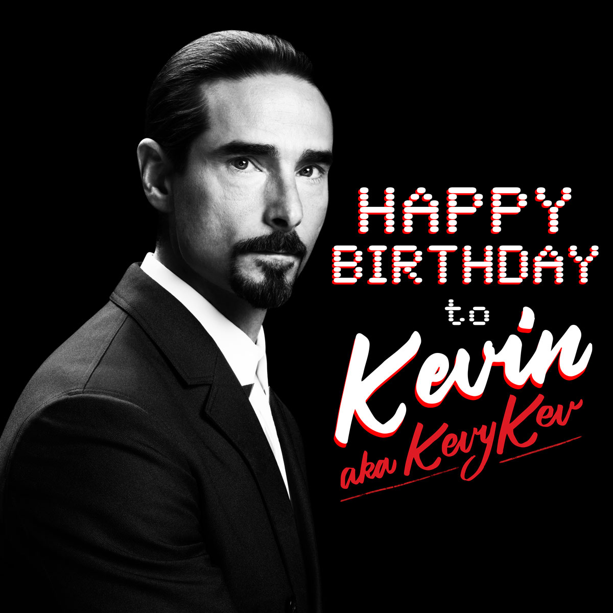 HAPPY BIRTHDAY KEVIN!!